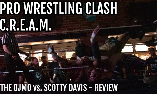 Match Review: The OJMO vs. Scotty Davis (Pro Wrestling CLASH C.R.E.A.M.) (June 16, 2019)
