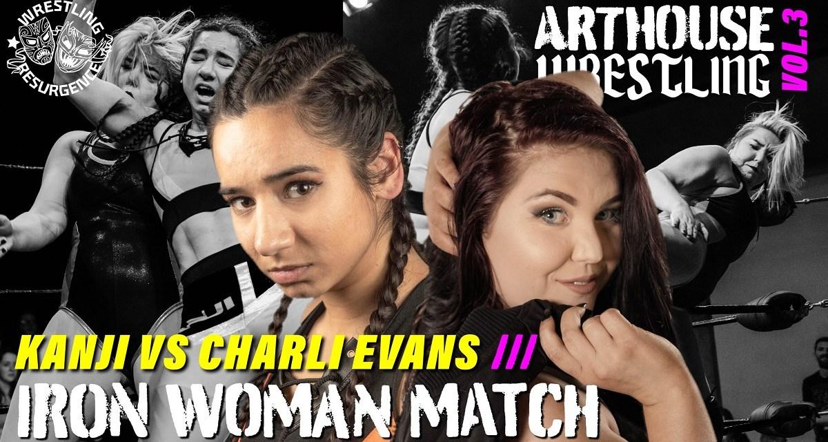 Match Review: Charli Evans vs. Kanji (Wrestling Resurgence Arthouse Wrestling Volume 3) (August 31, 2019)