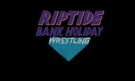 Riptide Wrestling Bank Holiday Wrestling – Show One (August 26, 2019)