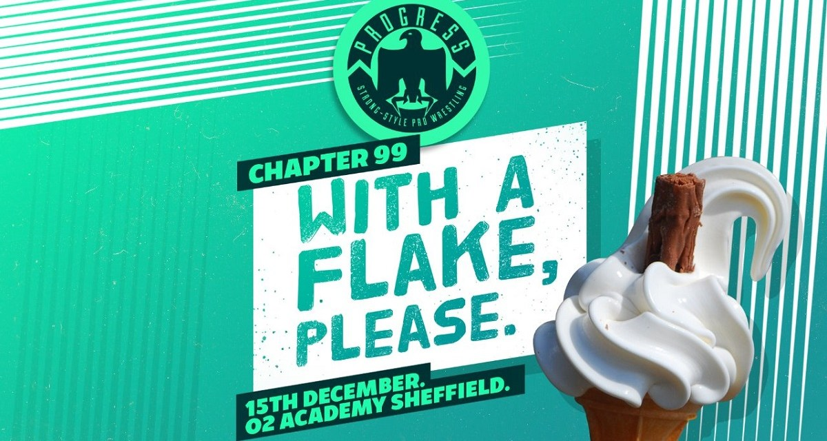 PROGRESS Chapter 99: With A Flake, Please (December 15, 2019)