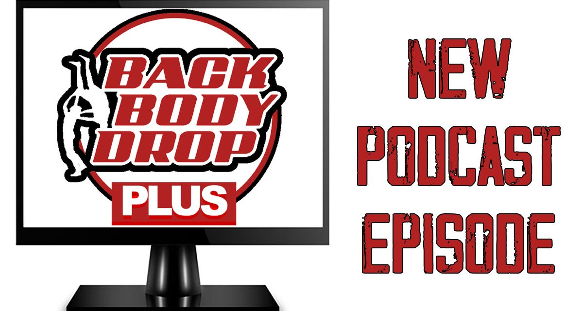 BackBodyDrop PLUS #6 – High Stakes 2020