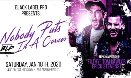 Match Review: Erick Stevens vs. Tom Lawlor (Black Label Pro Nobody Puts BLP In A Corner) (January 18, 2020)