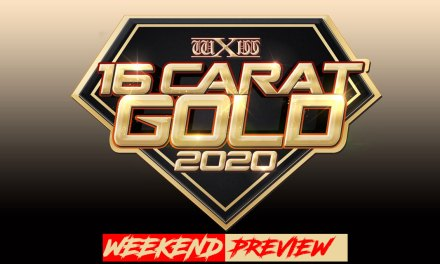 wXw 16 Carat Gold 2020 Weekend Preview