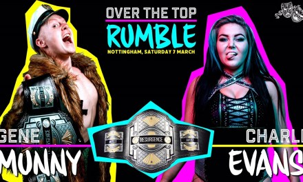 Match Review: Gene Munny vs. Charli Evans (Wrestling Resurgence Over The Top Rumble) (March 07, 2020)