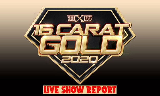 wXw 16 Carat Gold 2020 – Night One – Live Report (March 06, 2020)