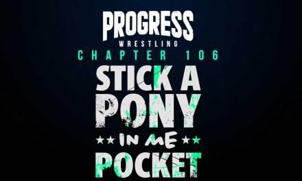 PROGRESS Chapter 106: Stick A Pony In Me Pocket (March 13, 2021)