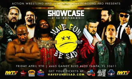 ACTION Wrestling & SUP Have Fun Be Sad (April 08, 2021)