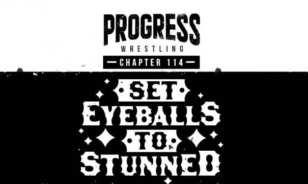 PROGRESS Chapter 114: Set Eyeballs To Stunned (July 03, 2021)