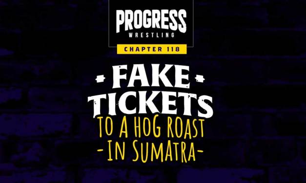 PROGRESS Chapter 118: Fake Tickets To A Hog Roast In Sumatra (August 21, 2021)