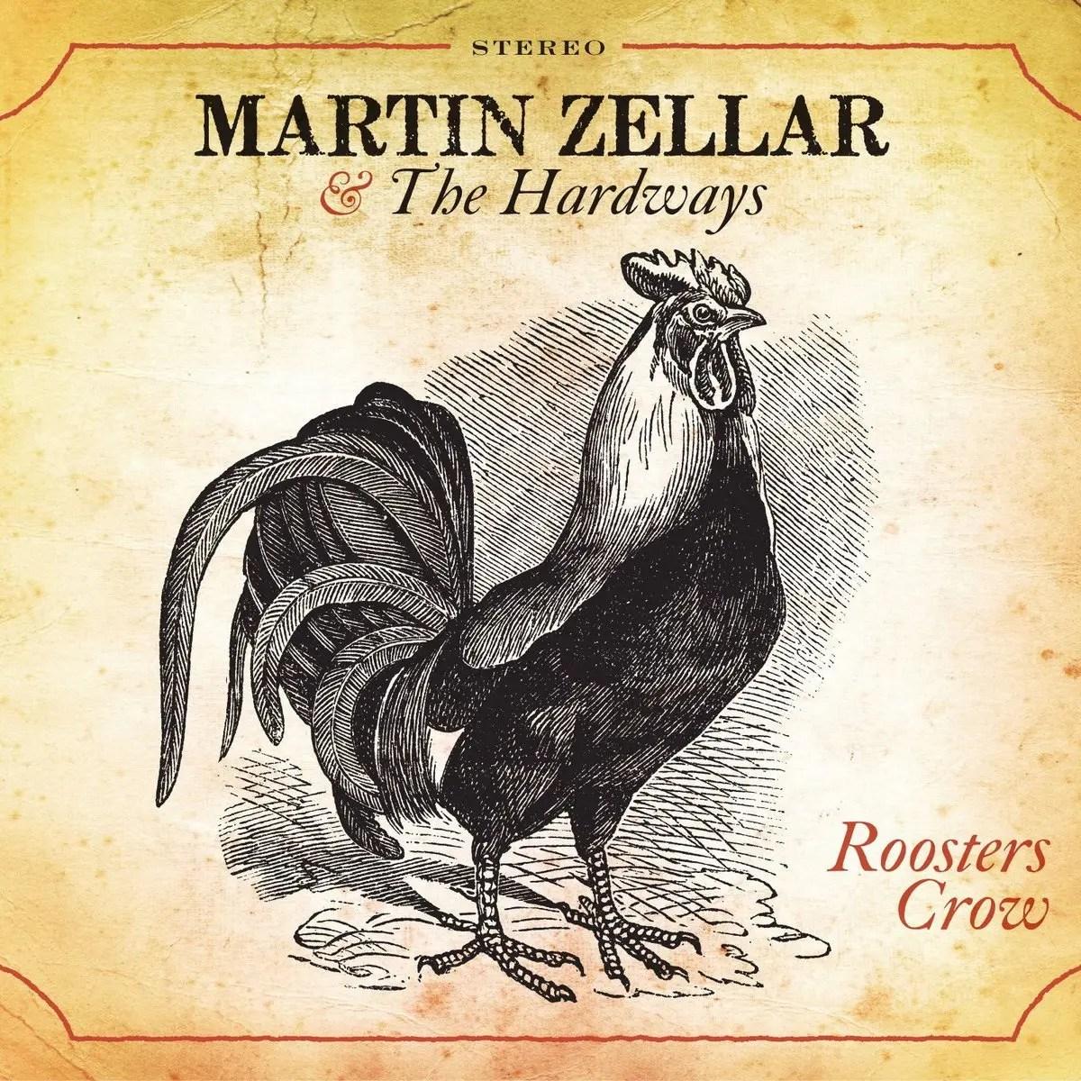 Martin Zellar – Roosters Crow Album Art