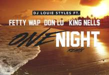 "fetty wap one night remix , fetty wap on night remix ft don lu download , fetty wap lil yachty one night remix , DJ Louie Styles - ""One Night"" (Remix) ft. Fetty Wap, Don Lu & King Nell$ download , fetty wap one night remix mp3 download , fetty wap one night remix , fetty wap one night download , fetty wap one night song free download , fetty wap , fetty wap ft don"