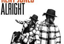 Kent Jones Alright , Kent Jones , We The Best , Download Kent Jones Alright , New Kent Jones Song 2016