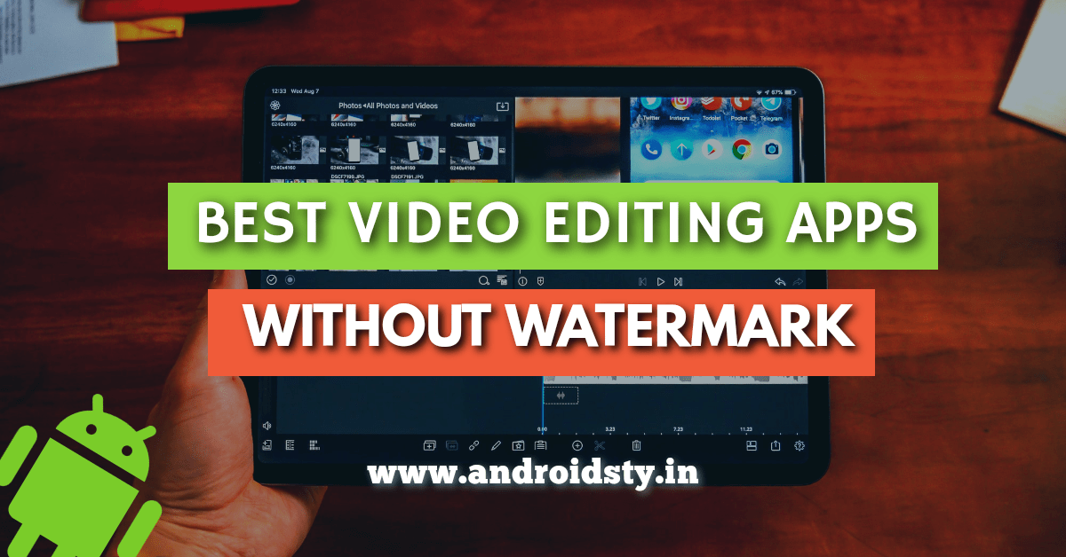 Video editing apps for android without watermark