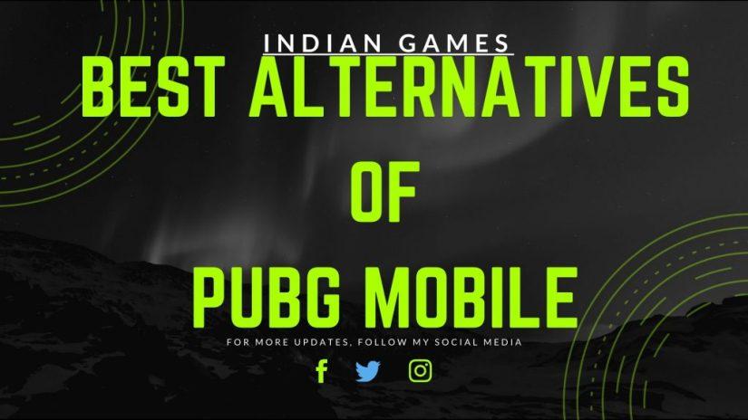 Best Alternatives of PUBG MOBILE