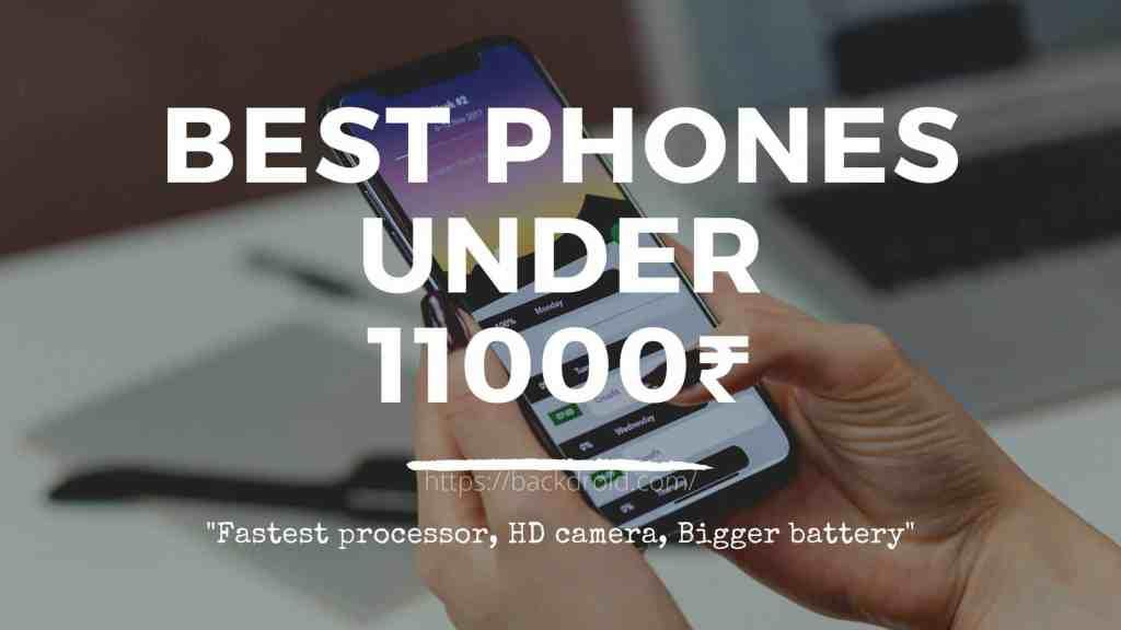 Best Smartphones under 11000