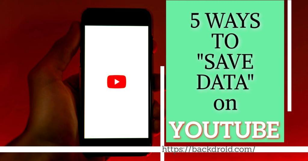 Apply these 5 Secret technique to Save data on YouTube