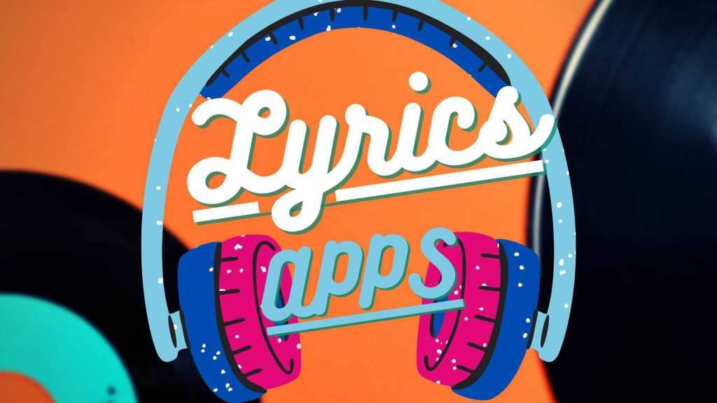 Apps for Lyrics