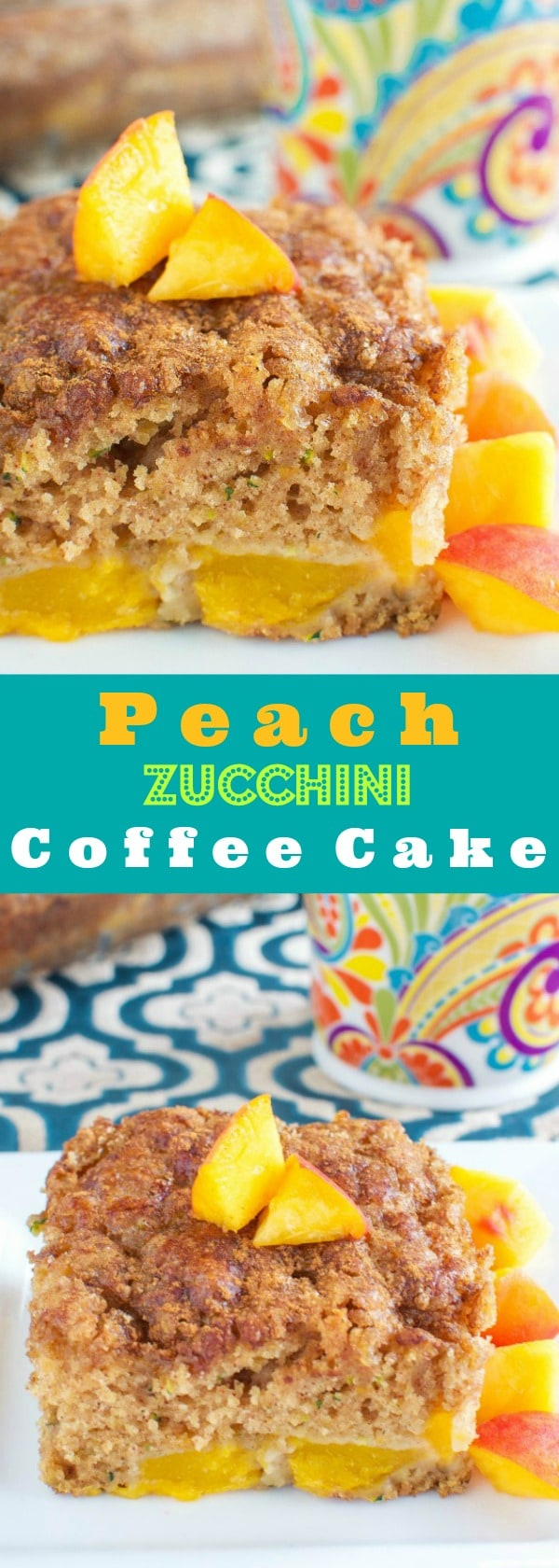 Peach Zucchini Coffee Cake with a Crunchy Brown Sugar Cinnamon Topping!