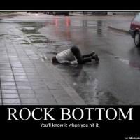 Hitting Rock Bottom