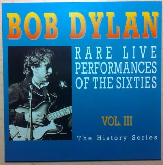 CD Bob Dylans Rare Liveperformances vol 3
