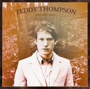 CD Teddy Thompson Separate ways