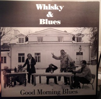 Good Morning Blues Whisky & Blues