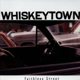 CD Whiskeytown Faithless street