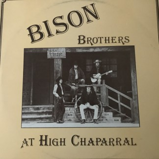 Bison Brothers at High Chaparral