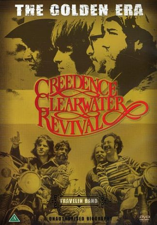 Creedence Clearwater Revival Travelin Band The Golden Era