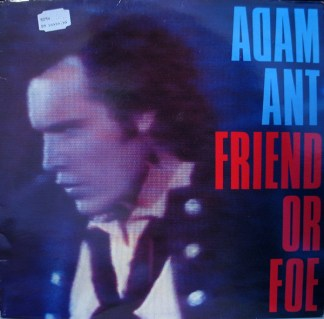Adam Ant Friend or foe