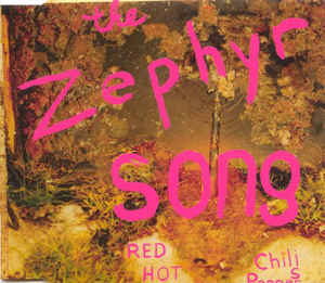 CD -singel Red Hot Chilli Peppers Zephyr song