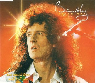 CD-singel Brian May Too much love will kill you
