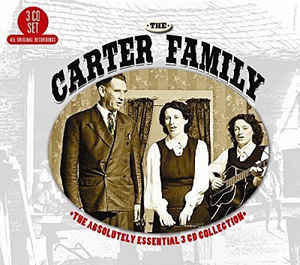 CD The Carter Family The absolutely essential 3 cd collection
