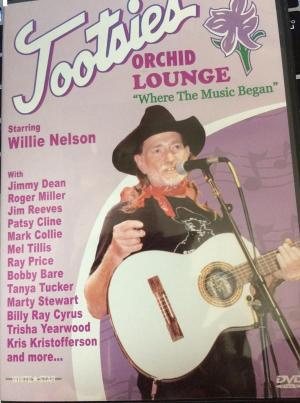DVD Tootsies Orchid Lounge Where the music began Starring Willie Nelson