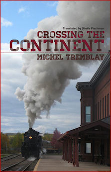 """Image: cover of """"Crossing the Continent"""" by Michel Tremblay"""