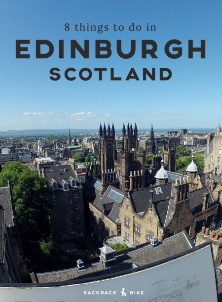 Backpack & Bike | 8 Things to do in Edinburgh