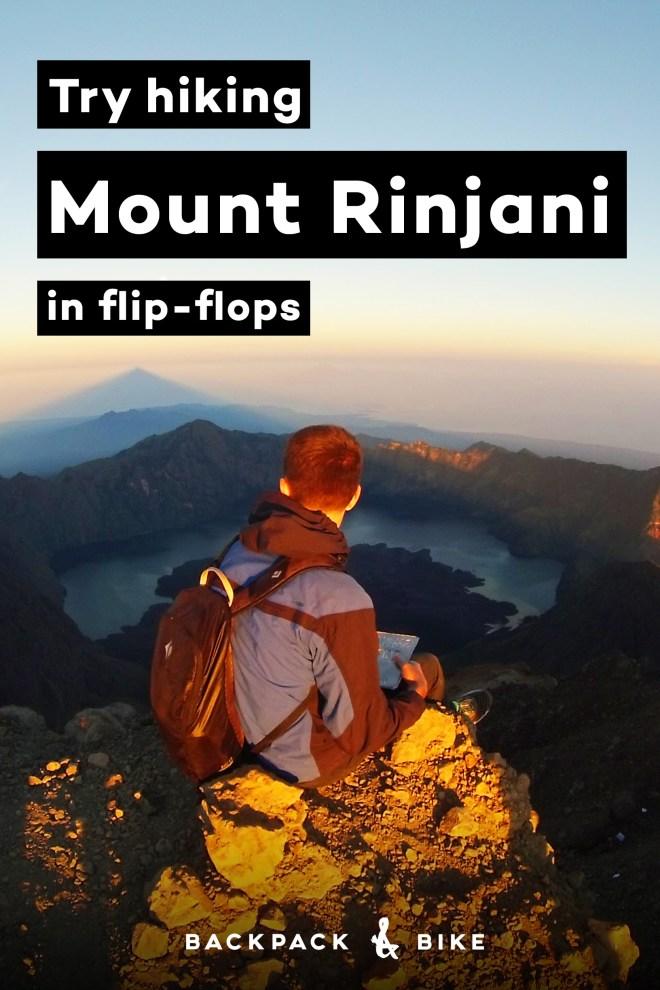 Try Hiking Mount Rinjani in Flip-Flops | Backpack & Bike