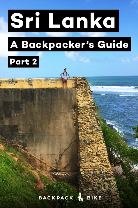 Sri Lanka | A backpacker's guide | Part 2 | What do you while in Sri Lanka? Have no fear, there are hidden gems all over the island!