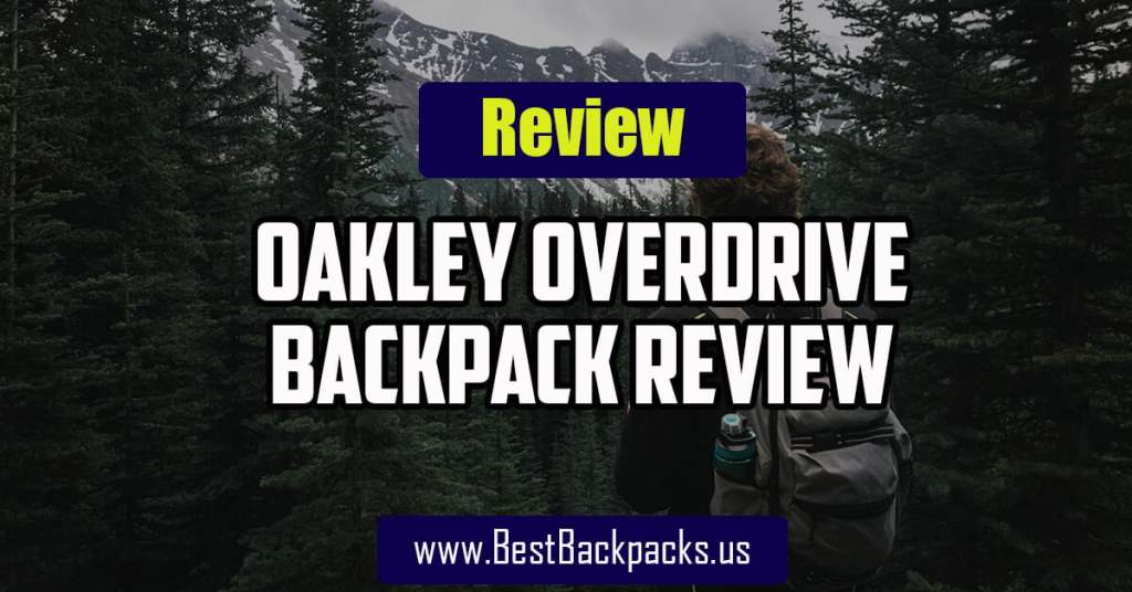 Oakley Overdrive Backpack Review
