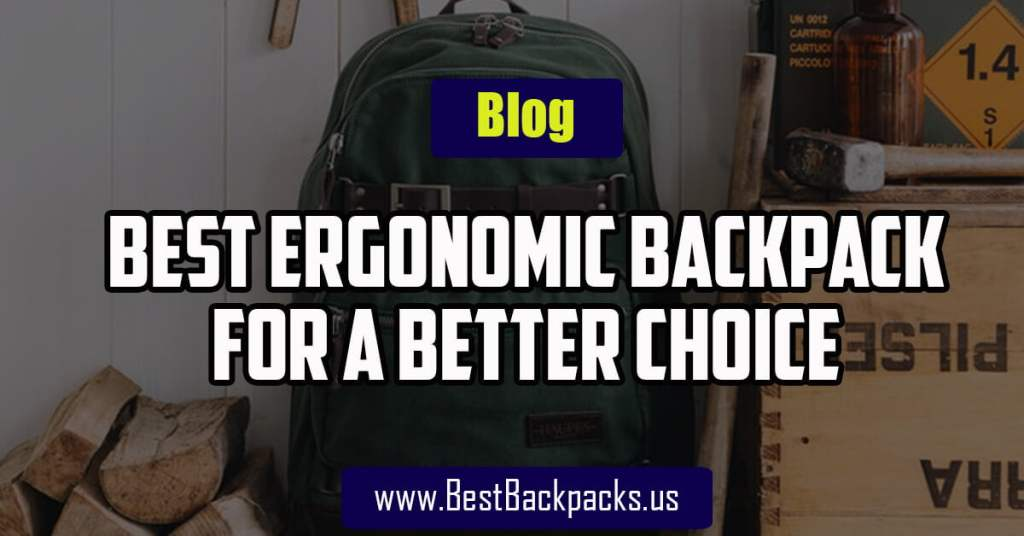Best Ergonomic Backpack