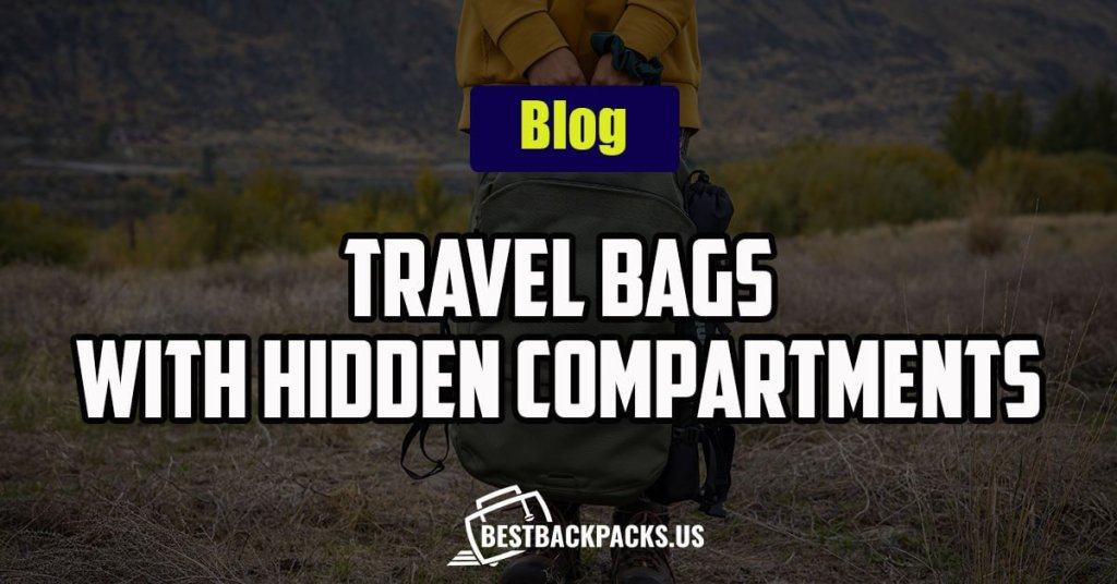 Travel-Bags-With-Hidden-Compartments