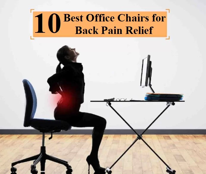 10 Best Office chair for lower back pain