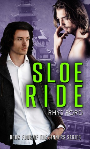 📚Review: Sloe Ride (Sinners #4) by Rhys Ford