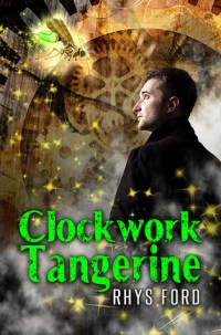 Cover-ClockworkTangerine-RhysFord