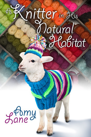 📚Review: Knitter in His Natural Habitat (Knitting #3) by Amy Lane