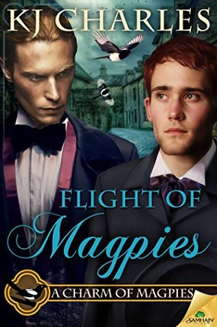 📚Review: Flight of Magpies, by K.J. Charles (A Charm of Magpies, book 3)