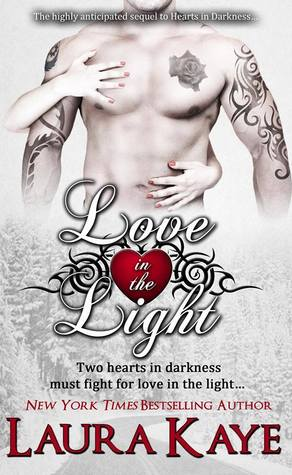 Review: Love in the Light, by Laura Kaye