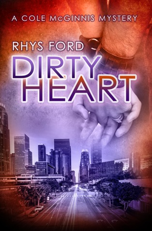 ARC Review: Dirty Heart, by Rhys Ford