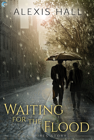 Review: Waiting for the Flood, by Alexis Hall