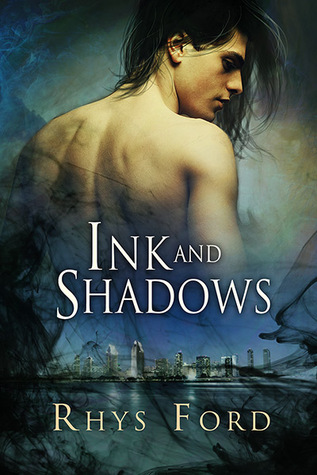 Review: Ink and Shadows, by Rhys Ford